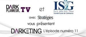 Darketing - Episode Numéro 11 - Le guide de l'influence