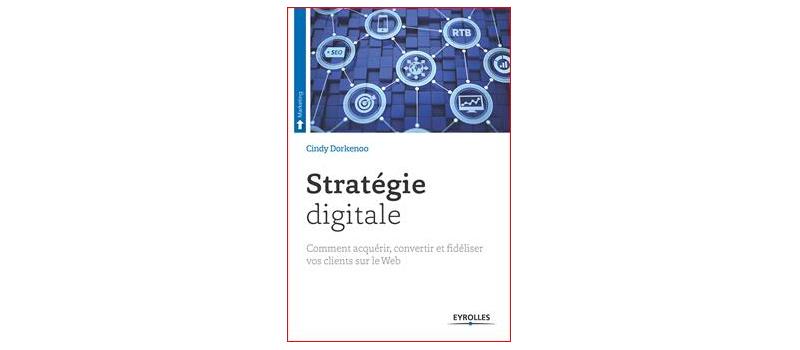 Comment élaborer une Stratégie Digitale ?